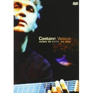Caetano Veloso: Noites do norte ao vivo - DVD