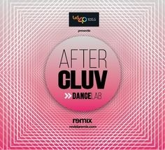 Aftercluv Dance Lab - Remix - CD