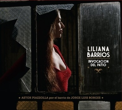 Liliana Barrios - Invocación al patio - CD