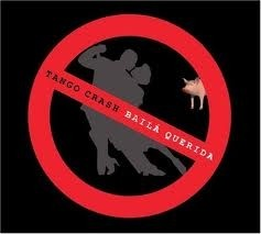 Tango Crash: Baila querida - CD - buy online