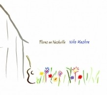 Nito Mestre: Flores de Nashville (CD + DVD) on internet