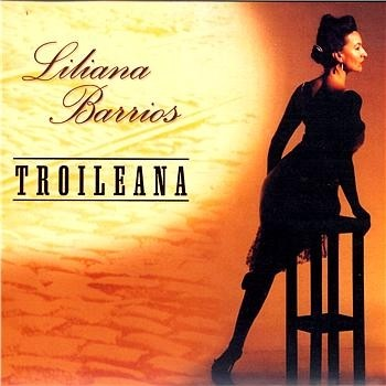Liliana Barrios - Troileana - CD