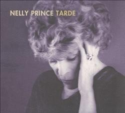 Nelly Prince: Tarde - CD - buy online