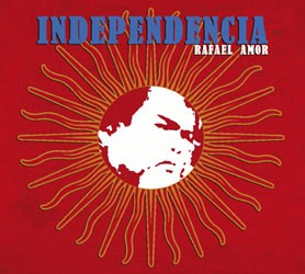Rafael Amor: Independencia - CD