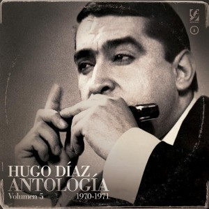 Hugo Díaz - Antologia Vol. 5 - 1970 - 1971 (2 CDs)