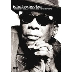 John Lee Hooker - Come And See About Me. The Definitive (DVD)