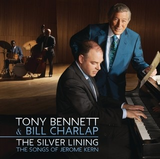Tony Bennett & Bill Charlap - The Silver Lining - The Songs of Jerome Kern - Vinilo