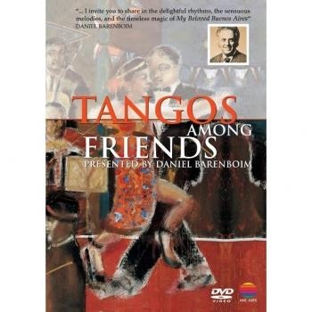 Daniel Barenboim - Tangos Among Friends - DVD