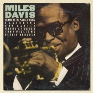 Miles Davis - Cookin' at the Plugged Nickel - CD