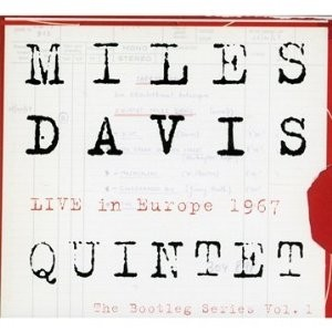 Miles Davis Quintet - Live in Europe 1967: The Bootleg Series Vol. 1 (3 CDs + DVD)