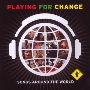 Playing For Change - Songs around the world (CD + DVD)