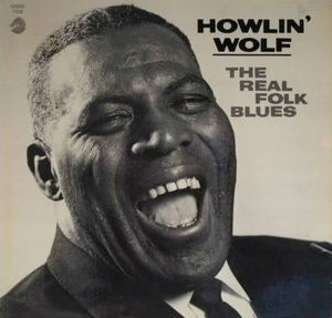 Howlin´ Wolf - The Real Folk Blues - Vinilo