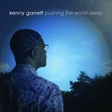 Kenny Garrett - Pushing the World Away - CD