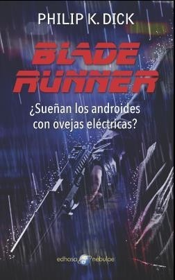 Blade Runner - Philip K. Dick - Libro