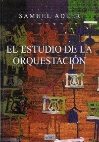 Samuel Adler - El estudio de la orquestación - Libro + Box Set 6 CD