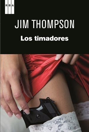 Los timadores - Jim Thompson - Libro