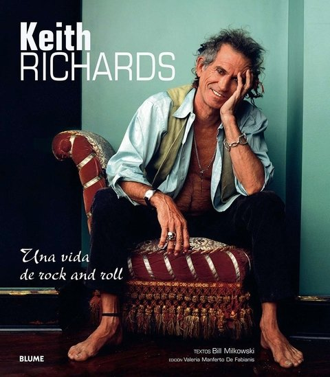 Keith Richards - Una vida de rock and roll - Bill Milkowski - Libro