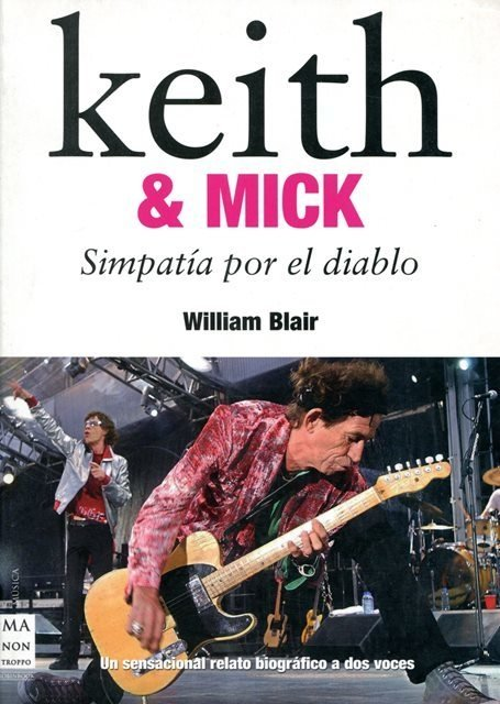 Keith & Mick: simpatía por el diablo - William Blair - Libro