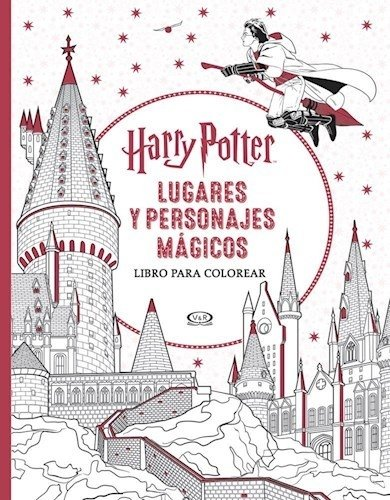 Harry Potter. Lugares y personajes mágicos - Bliss Rob - Libro
