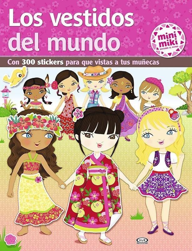 Los Vestidos Del Mundo Libro Con 300 Sticker Para Vestir A La Muñeca