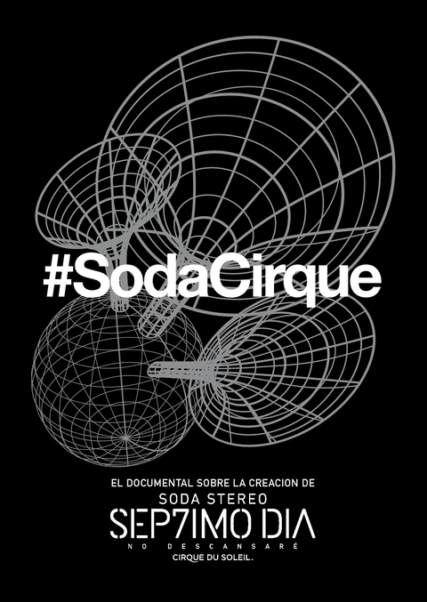 Soda Stereo - #SodaCirque - Sep7imo día - No descansare (Documental) - DVD