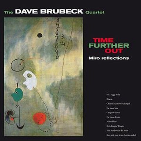 Dave Brubeck Quartet - Time Further Out - Miro reflections - Vinilo