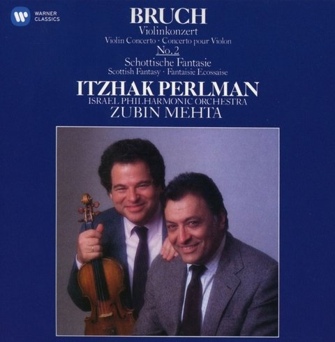 Itzhak Perlman - Violin Concerto No. 2 & Scottish Fantasy - Bruch / Dir. Zubin Mehta - CD
