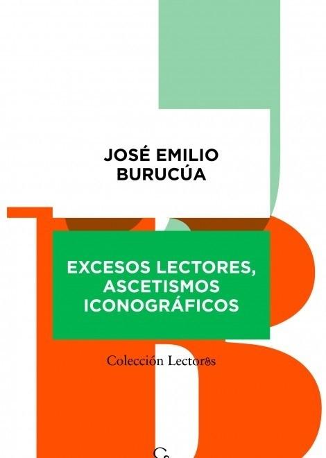 Resultado de imagen para Excesos lectores, ascetismos iconográficos Autor: José Emilio Burucúa
