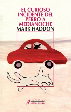 El curioso incidente del perro a medianoche - Mark Haddon - Libro