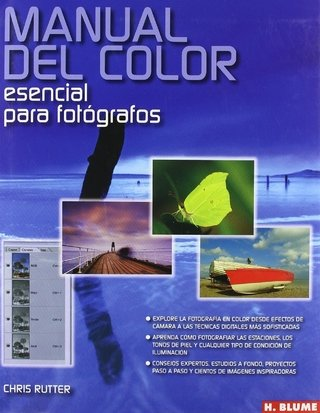Manual del color - esencial para fotógrafos - Chris Rutter - Libro