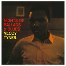 McCoy Tyner - Nights of Ballads & blues - Vinilo Copia # 485