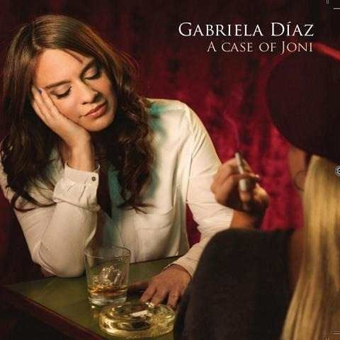 Gabriela Díaz - A Case of Joni - CD