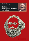 Guía de El Capital de Marx - David Harvey - Libro Segundo