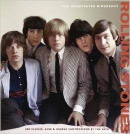 Rolling Stones - The Illustrated Biography - Jane Benn