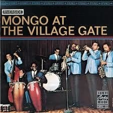 Mongo Santamaria - Mongo at the village gate - CD