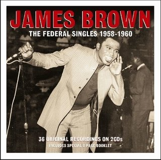James Brown - The Federal Singles 1958-1960 - CD