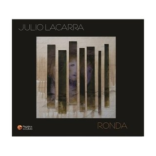 Julio Lacarra - Ronda - CD