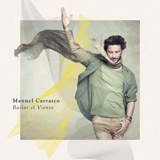 Manuel Carrasco - Bailar el viento -CD