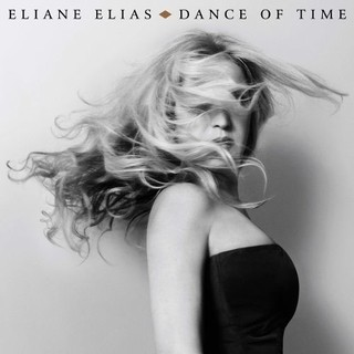Eliane Elias - Dance of Time - CD