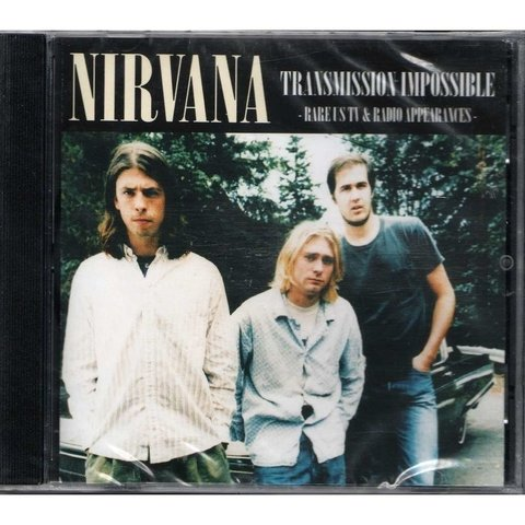 Nirvana - Trasmission Impossible -  Rare! us Tv & Radio Appearances - CD