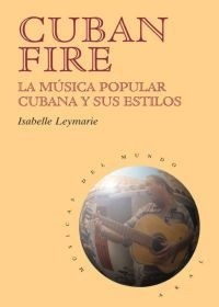 Cuban Fire - Isabelle Leymarie - Libro