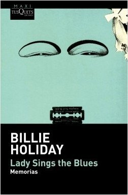 Lady Sings the Blues - Billie Holiday - Libro