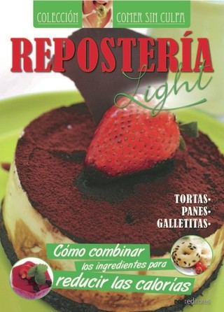Repostería Light - Tortas, panes, galletitas