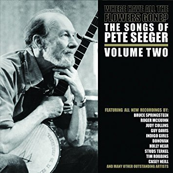 Where Have All the Flowers Gone? - The Songs of Pete Seeger Vol. One  ( 2 Vinilos )