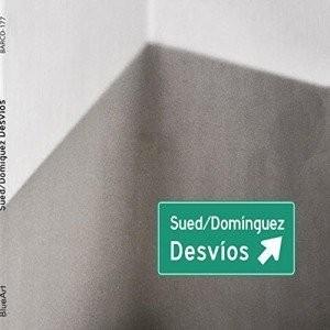 Sued & Domínguez - Desvíos - CD