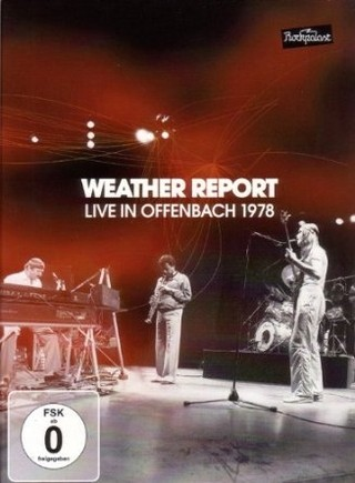 Weather Report - Live in Offenbach 1978 - DVD