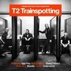 T2 Trainspotting - Original Motion Pictures - CD