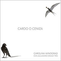 Cardo o ceniza - Carolina Winograd - CD