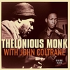 Thelonious Monk with John Coltrane - Thelonious Monk with John Coltrane - Vinilo