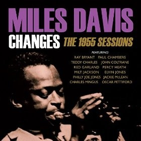 Miles Davis - Changes - The 1955 Sessions - CD